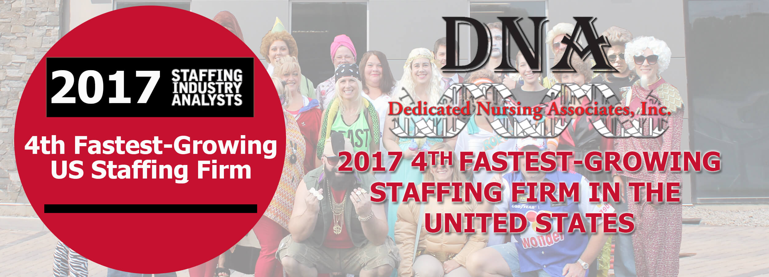 Dedicated Nursing Associates, Inc. (DNA) Named 4th Fastest Growing Staffing Firm In The US 2017