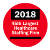 2018 45th Largest Healthcare Staffing Firm