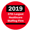 2019 37th Largest Healthcare Staffing Firm